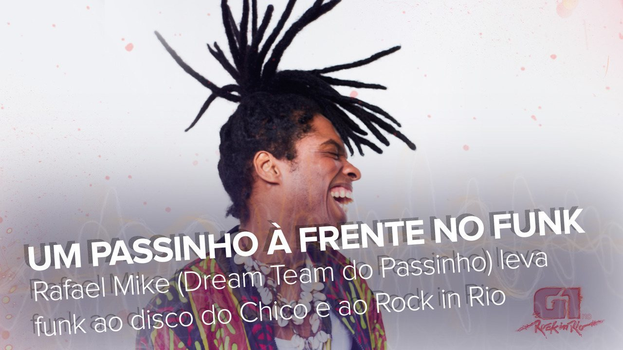 Rafael Mike, do Dream Team do Passinho, fala ao G1
