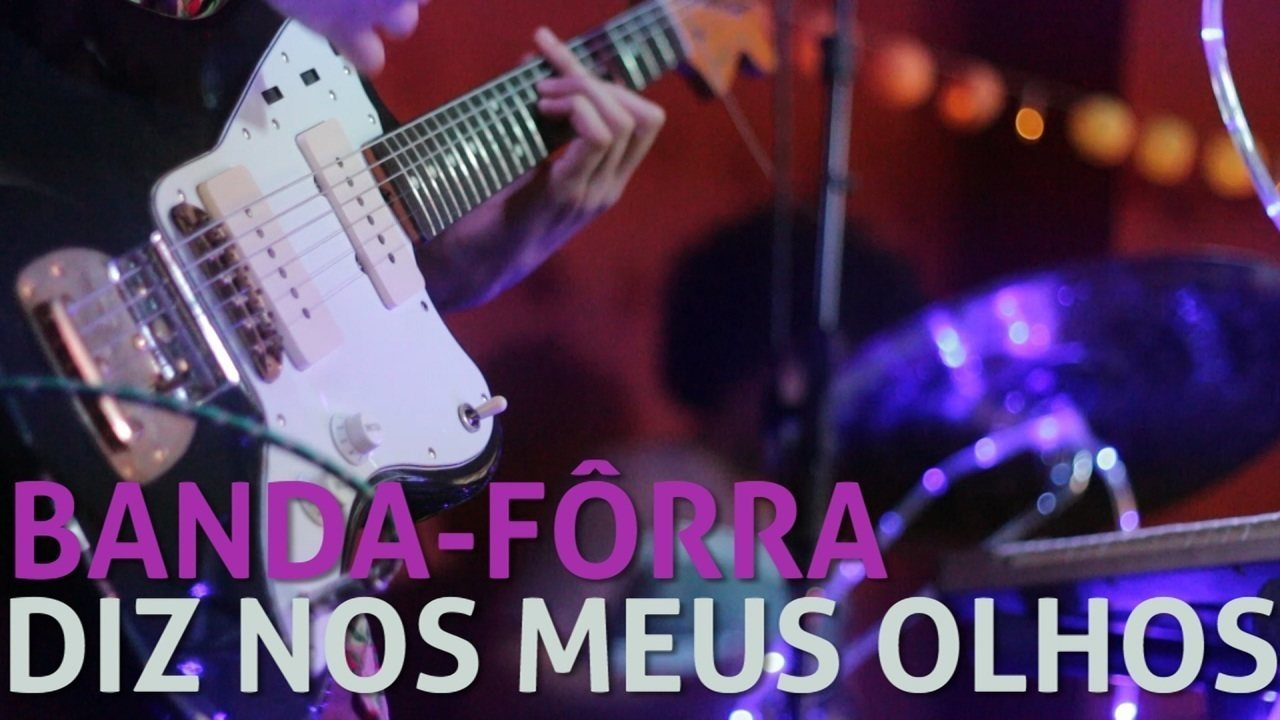 Banda-Fôrra - Diz nos Meus Olhos (no Som Nascente)