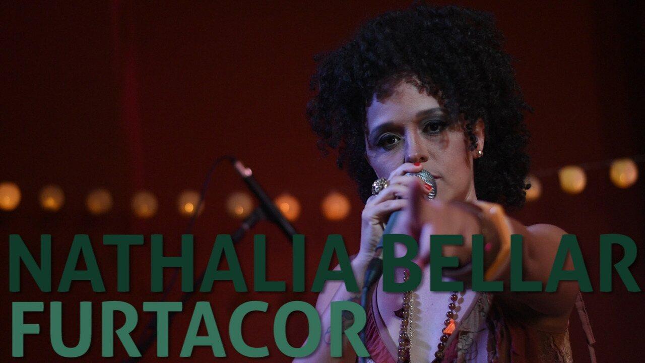 Nathalia Bellar - Furtacor (no Som Nascente)