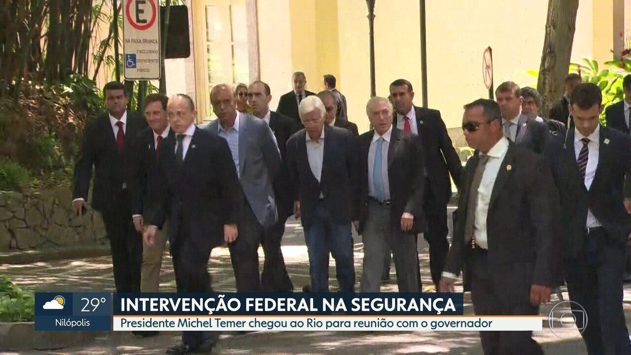 Presidente Michel Temer chega ao Rio para oficializar intervenção federal na segurança