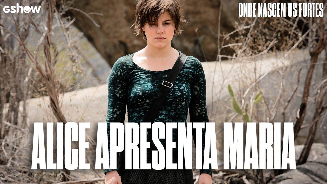 Alice Wegmann apresenta sua personagem, Maria em 'Onde Nascem Os Fortes'