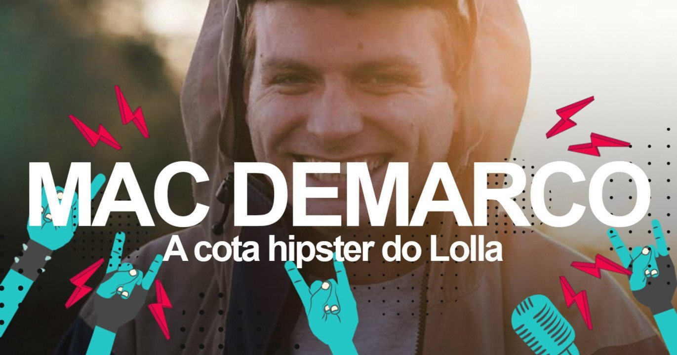Mac DeMarco: Saiba como será o show no Lollapalooza 2018