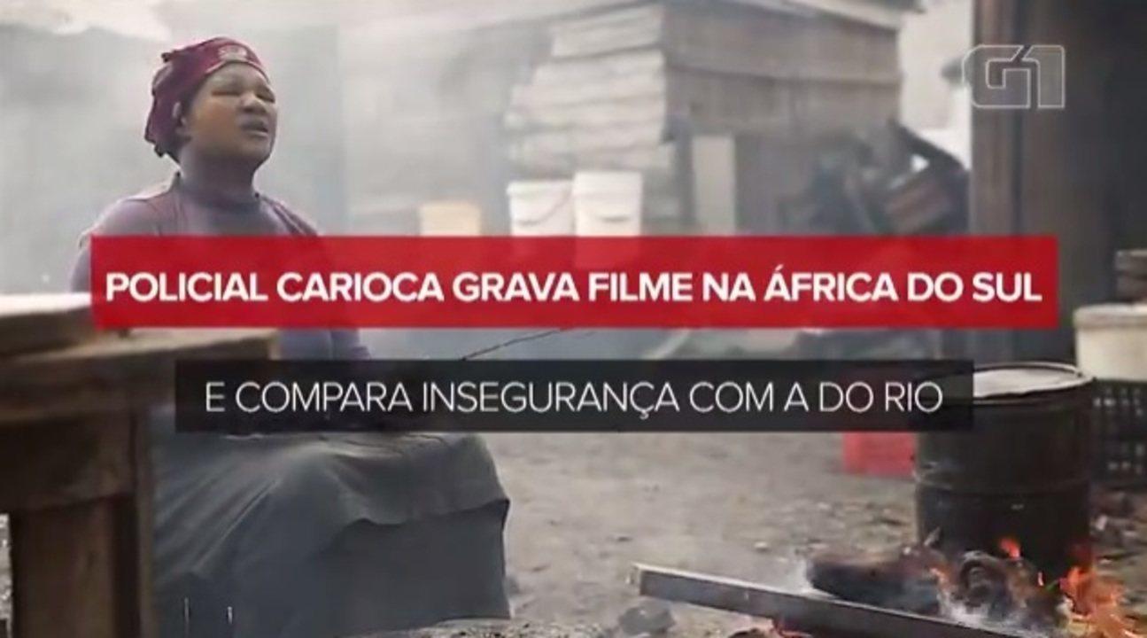 Policial carioca grava filme na África do Sul e revela que insegurança no Rio é maior