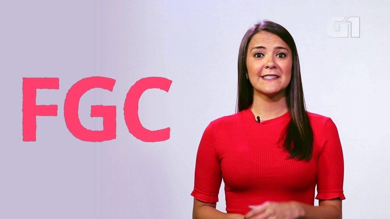 Educação Financeira: saiba o que é o FGC
