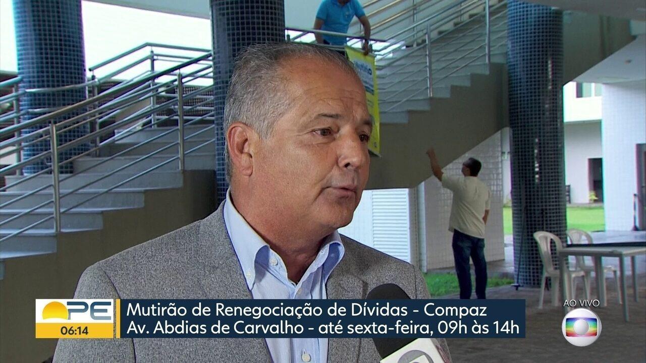 Começa no Recife mutirão para facilitar a negociação de dívidas