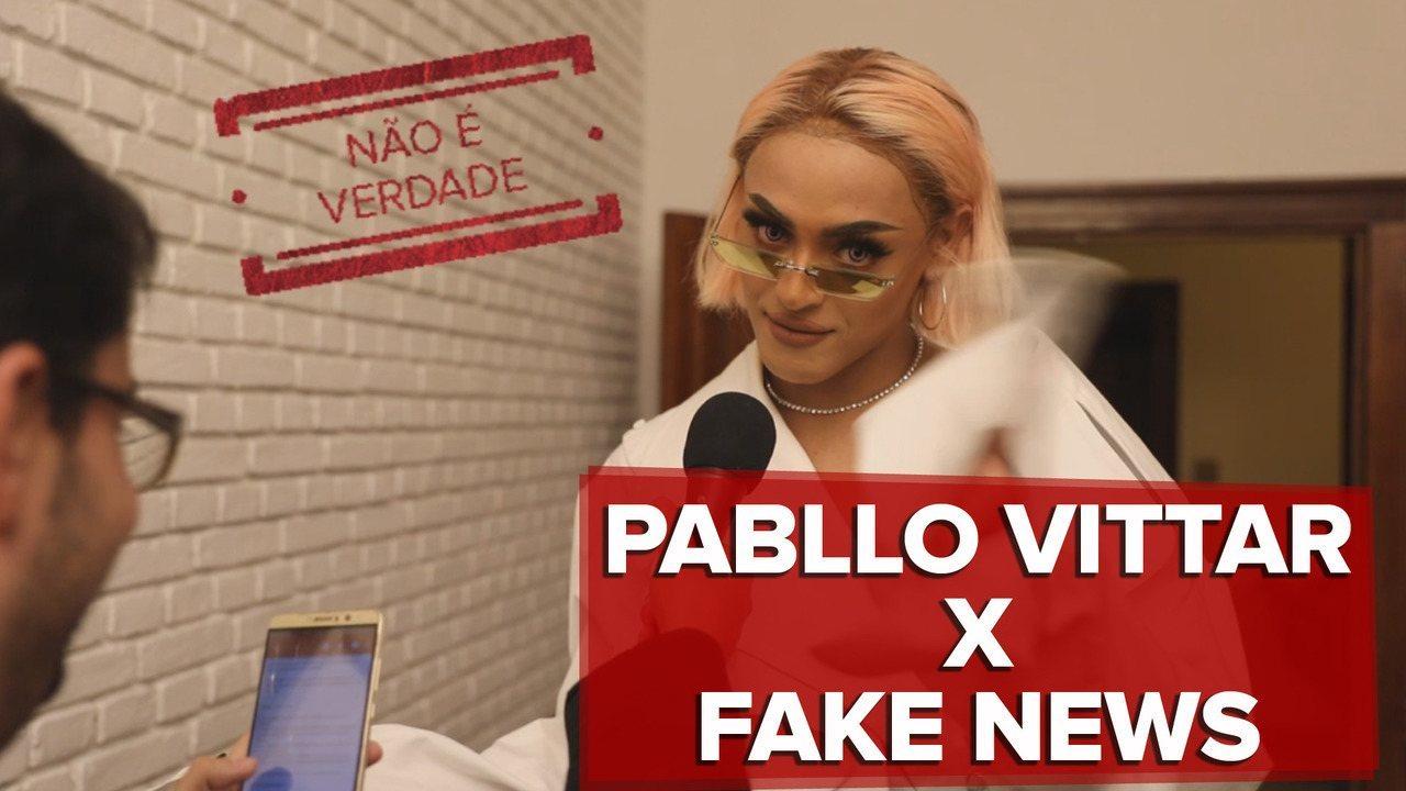 Pabllo Vittar fala sobre fake news