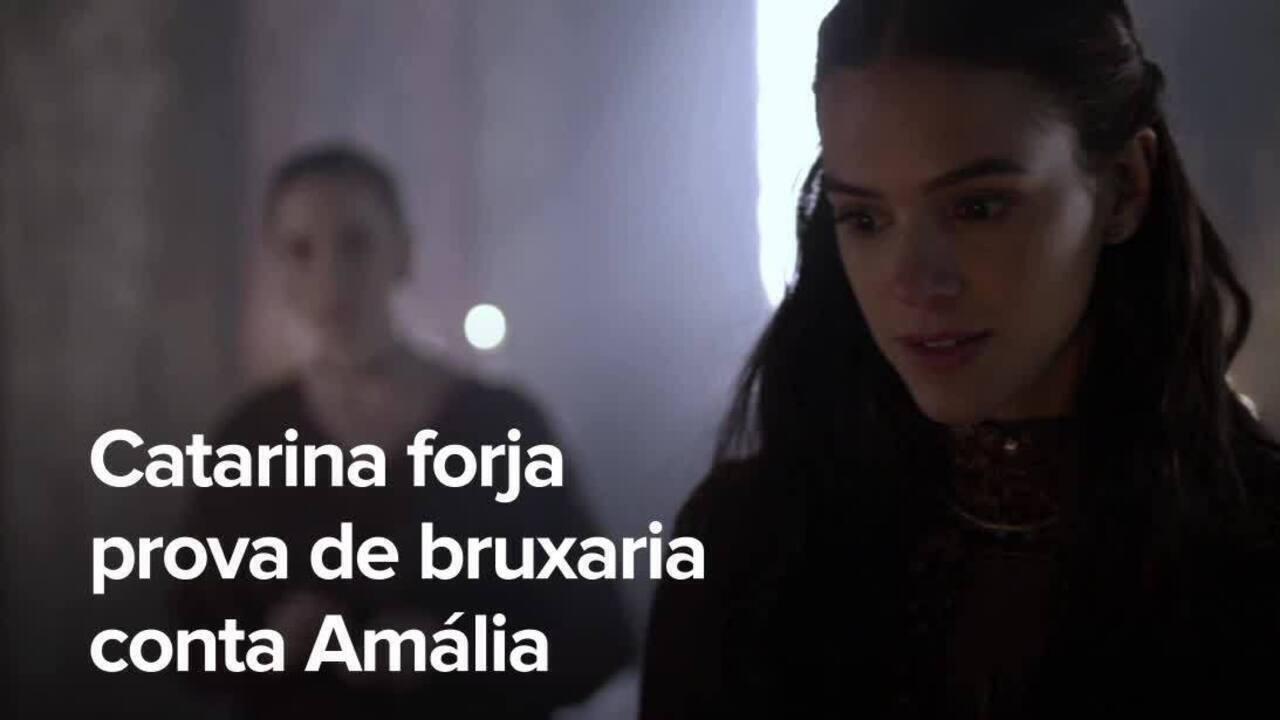 Resumo de 23/05: Catarina forja prova de bruxaria contra Amália