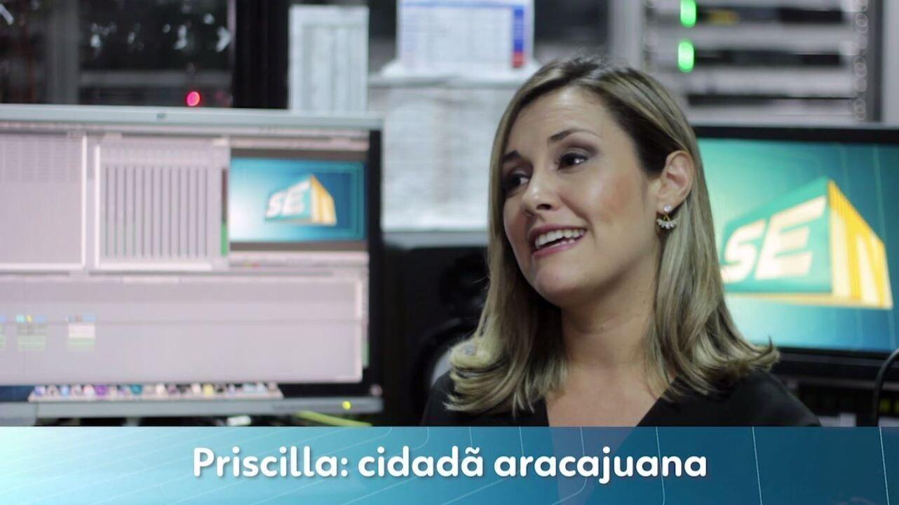 Priscilla: cidadã aracajuana