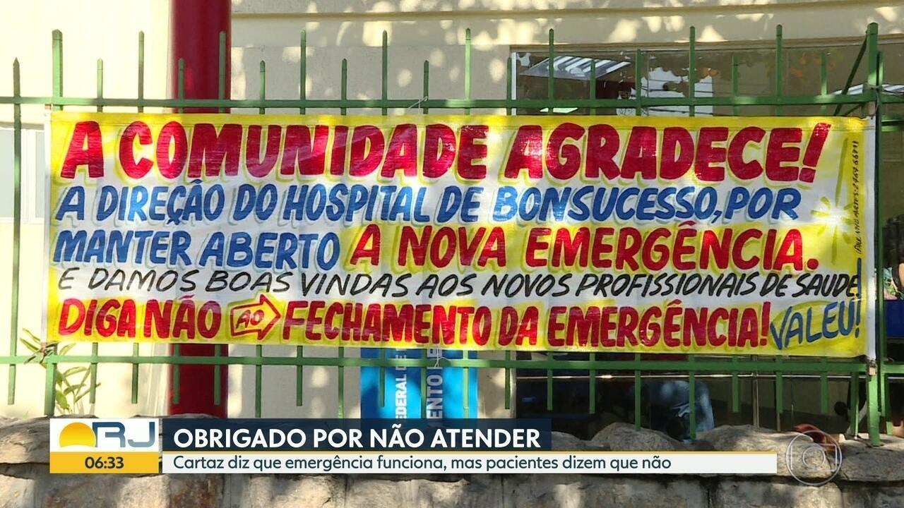 Cartaz na frente do Hospital Federal de Bonsucesso diz que emergência funciona