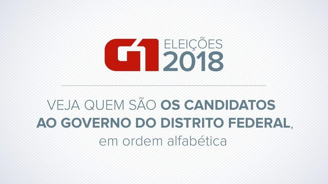 Veja quem são os candidatos ao governo do DF já definidos para as eleições 2018