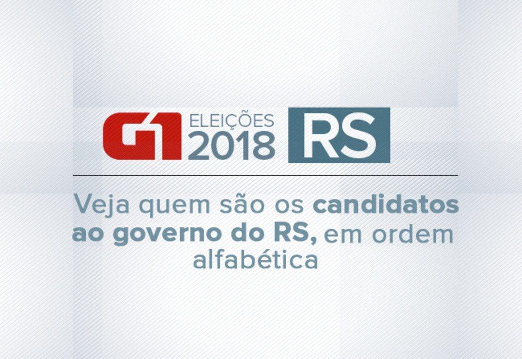 Veja quem são os candidatos ao governo do RS para as eleições 2018