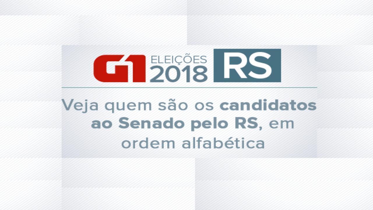 Veja quem são os candidatos ao Senado pelo RS em ordem alfabética