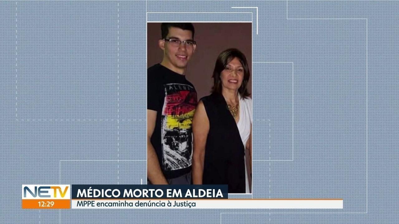 Ministério Público denuncia à Justiça mãe e filho acusados de assassinar médico em Aldeia