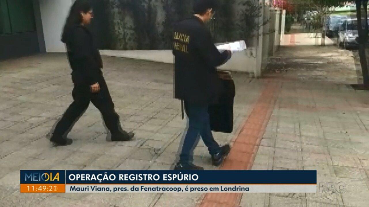 Sindicalista do Paraná é preso em nova fase da Operação Registro Espúrio