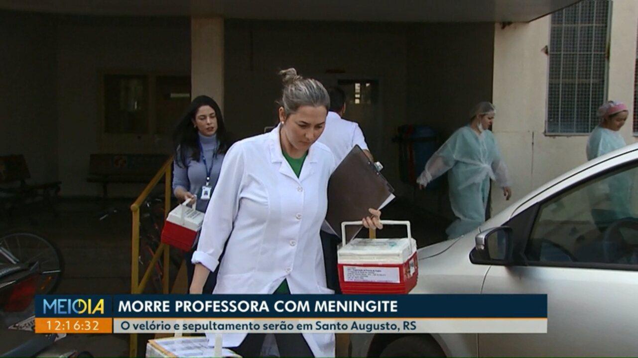 Corpo da professora que morreu de meningite será velado e enterrado no Rio Grande do Sul