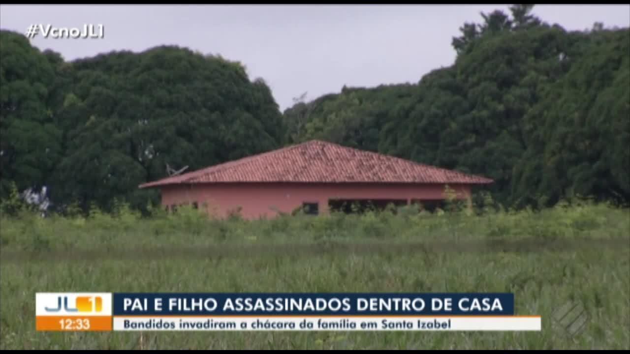 Pai e filho são assassinados por bandidos durante assalto em Santa Izabel do Pará