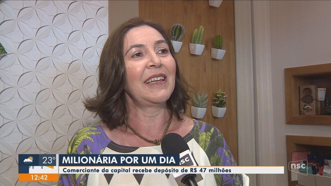 Comerciante de Florianópolis recebe depósito de R$ 47 milhões por engano