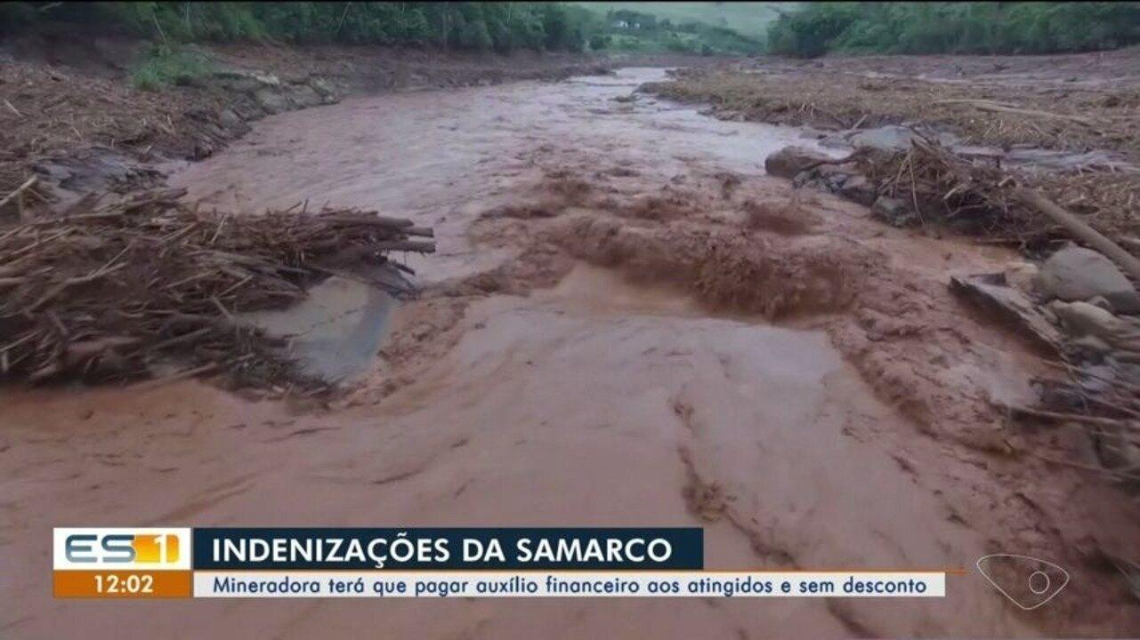 Samarco deverá pagar auxílio financeiro sem desconto aos atingidos, ES