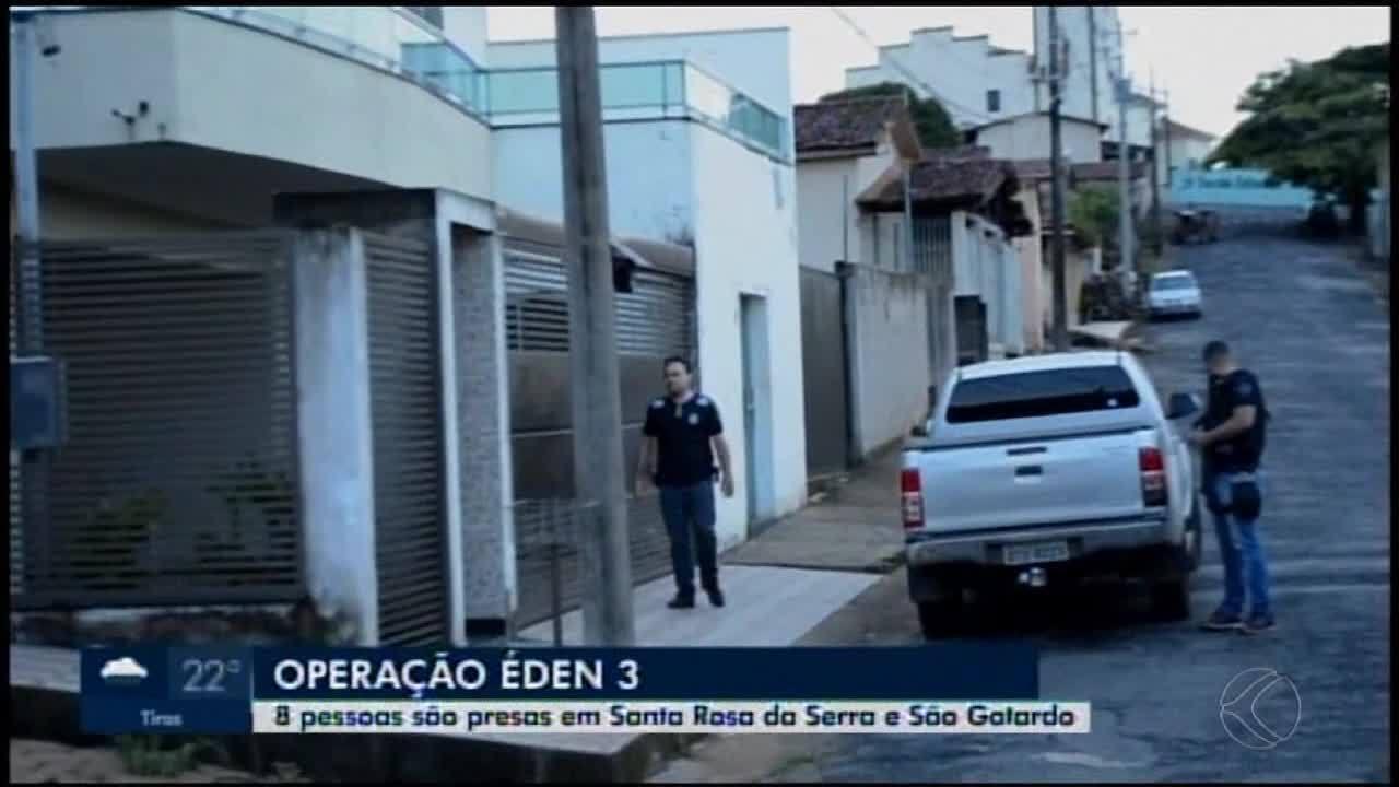 Polícia Civil realiza 3ª fase da operação 'Éden' em Santa Rosa da Serra e São Gotardo