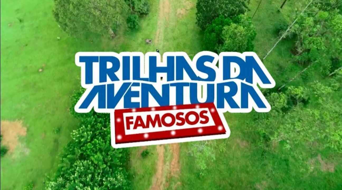 Muita aventura e emoção na nova temporada do Trilhas da Aventura Famosos!