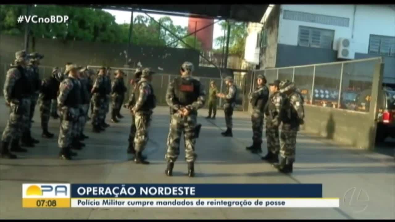 Polícia realiza operação e cumpre mandatos de reintegração de posse