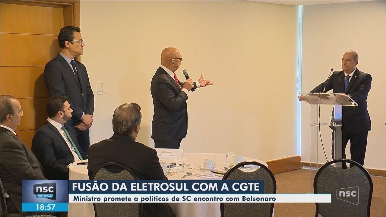 Políticos de SC e ministro chefe da Casa Civil discutem fusão da Eletrosul com a CGTEE