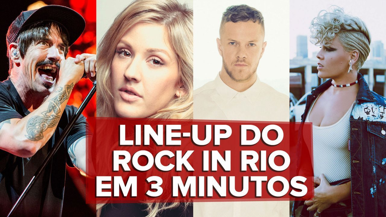 Line-up do Rock in Rio em 3 minutos