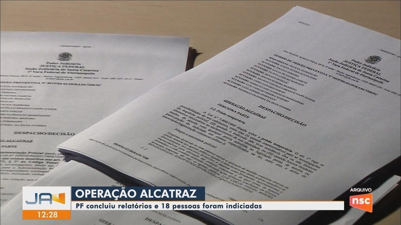 Polícia Federal indicia 18 pessoas na Operação Alcatraz em SC