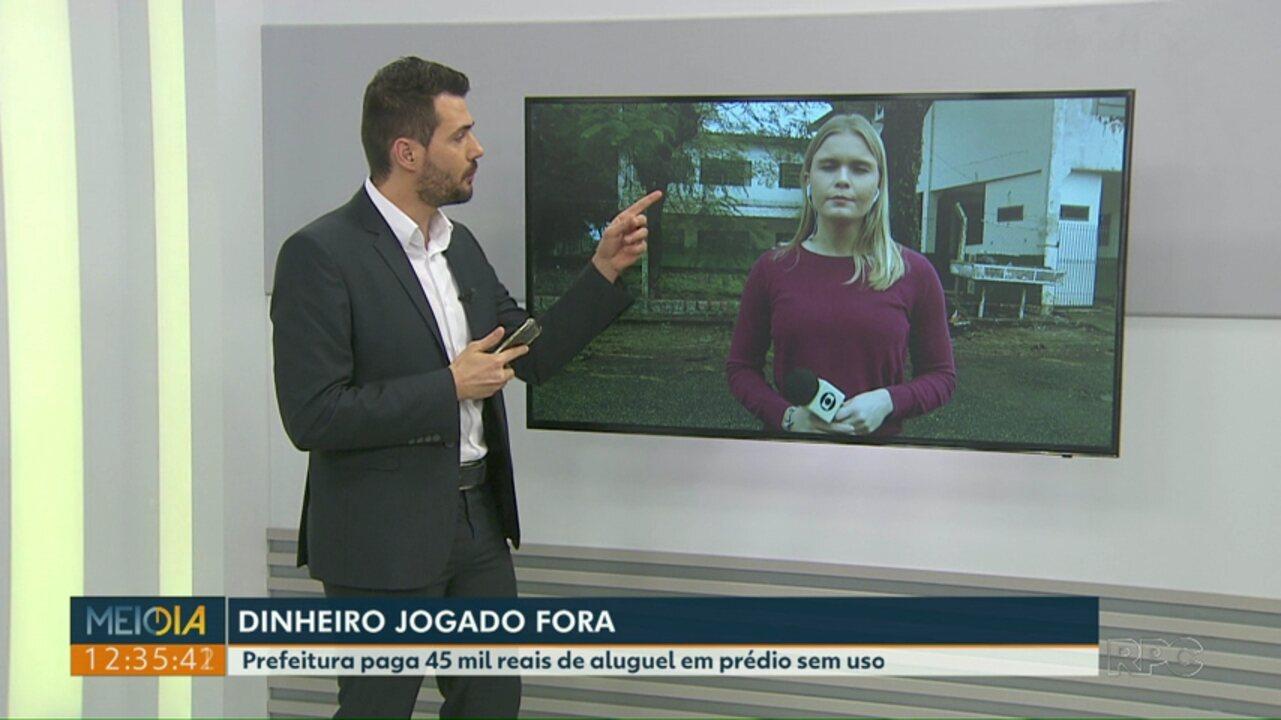 Prefeitura de Foz do Iguaçu paga 45 mil reais de aluguel em prédio sem uso