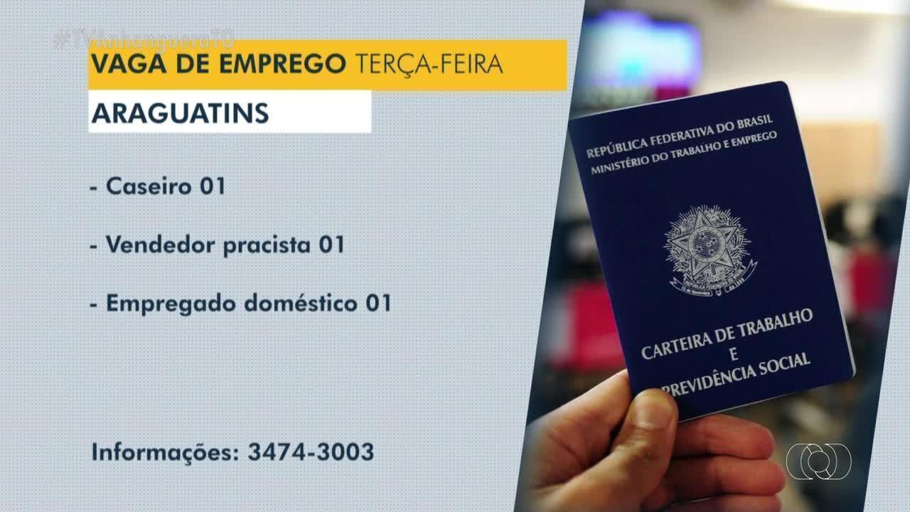 Confira as vagas de emprego disponíveis em Dianópolis e Araguatins
