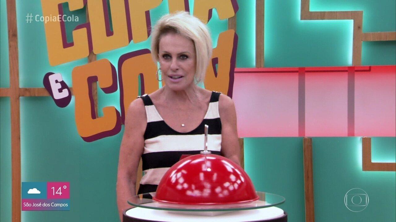 Ana Maria Braga apresenta o prato a ser copiado na semifinal