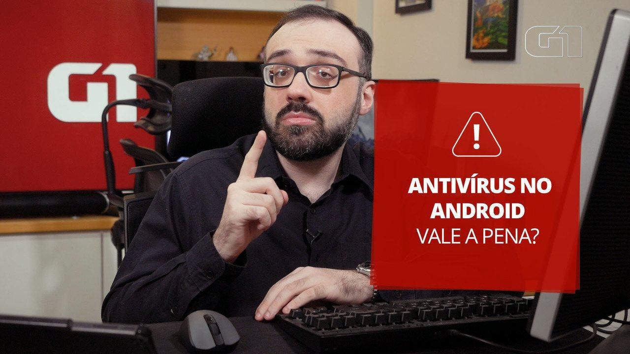 Altieres Rohr explica se Android precisa de antivírus