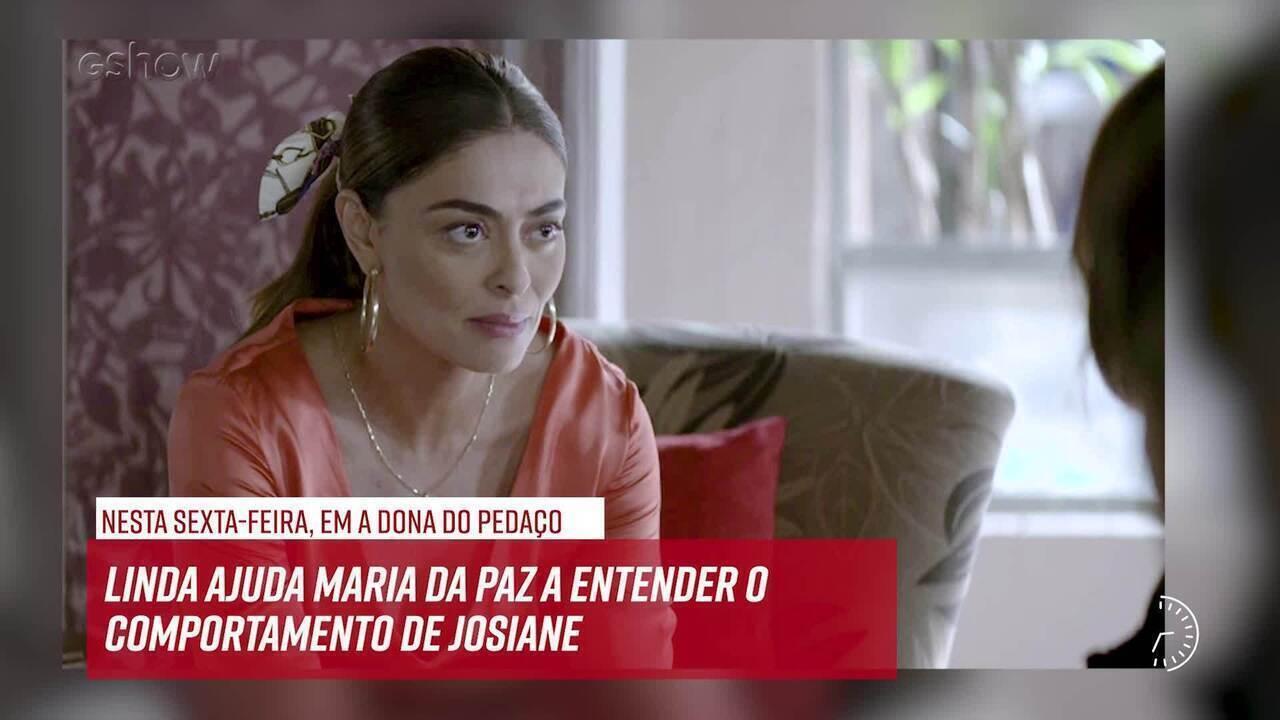 Resumo do dia - 23/08 – Linda ajuda Maria da Paz a entender o comportamento de Josiane
