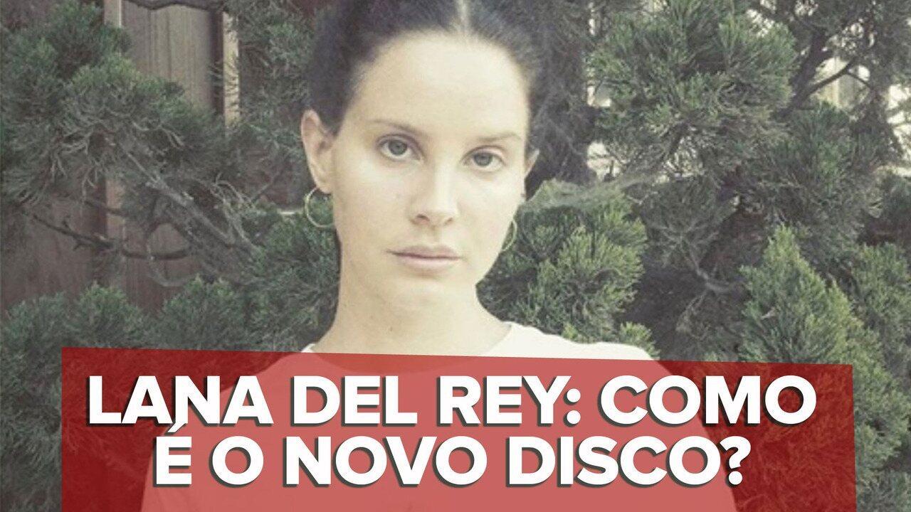 Lana Del Rey - 'Doin' time' - G1 Ouviu