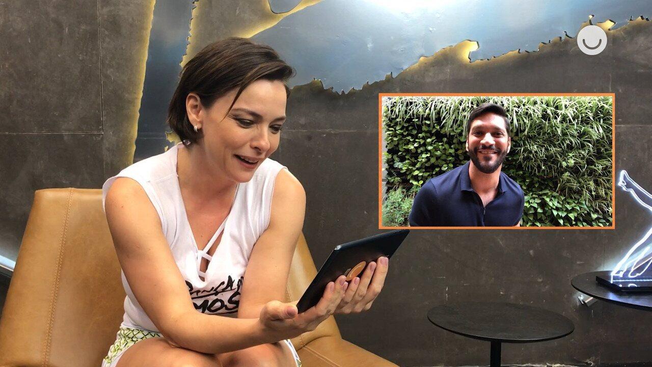 Regiane Alves recebe recados de Armando Babaioff e Lucy Ramos