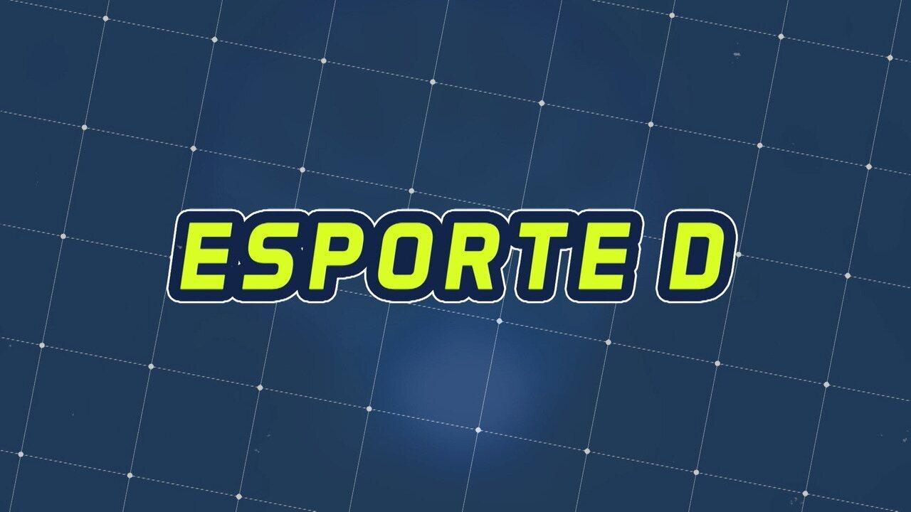 Assista à íntegra do Esporte D desta terça-feira, 03/12 - Programa exibido em 03/12/2019.