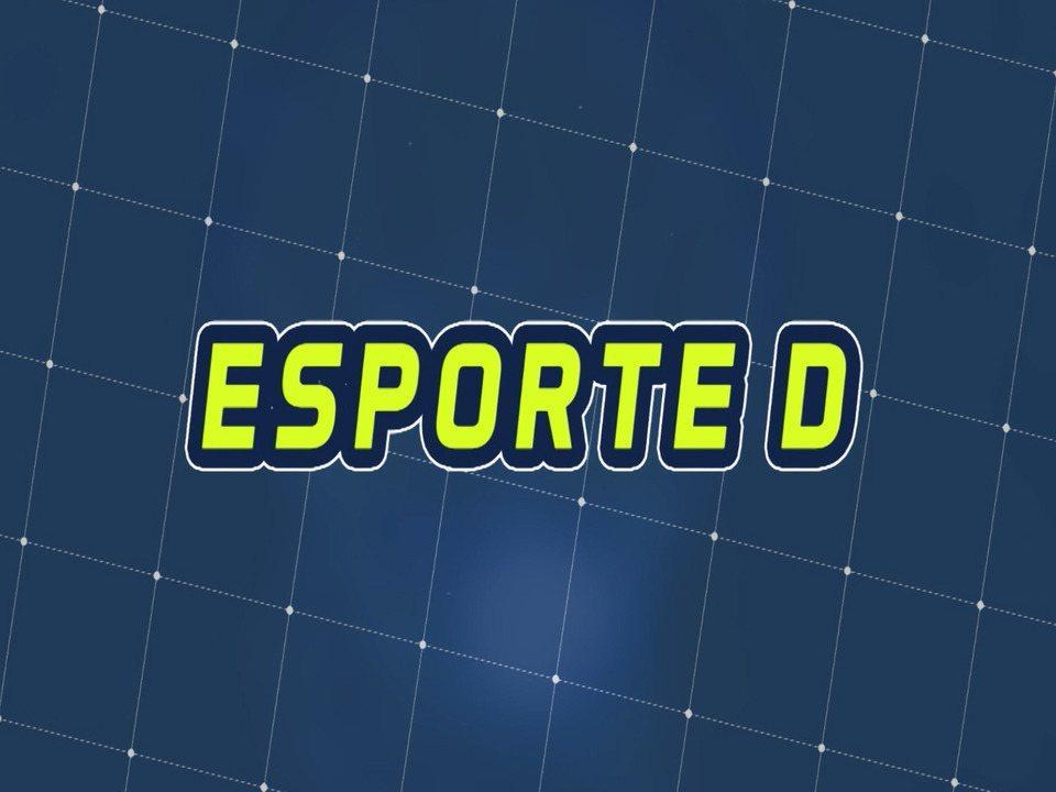 Assista à íntegra do Esporte D desta terça-feira, 10/12 - Programa exibido em 10/12/2019.