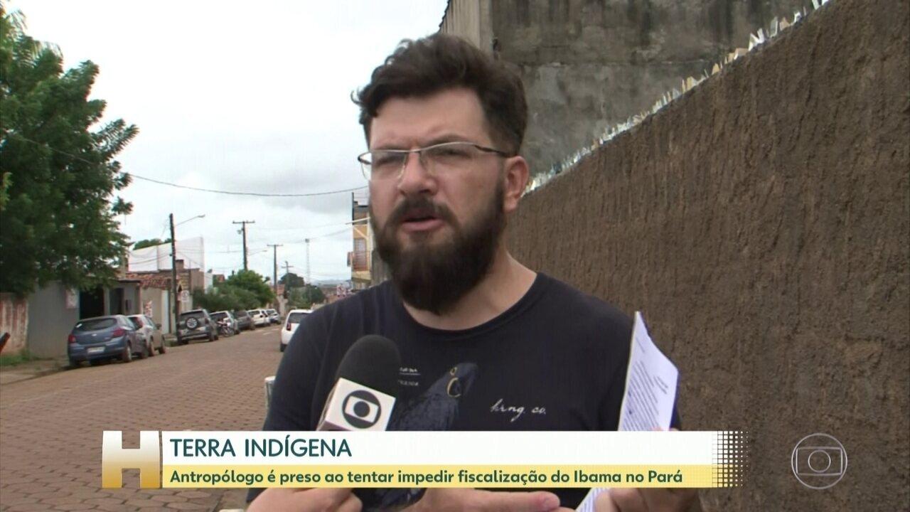 Antropólogo é detido ao tentar impedir fiscalização do Ibama em terra indígena no Pará