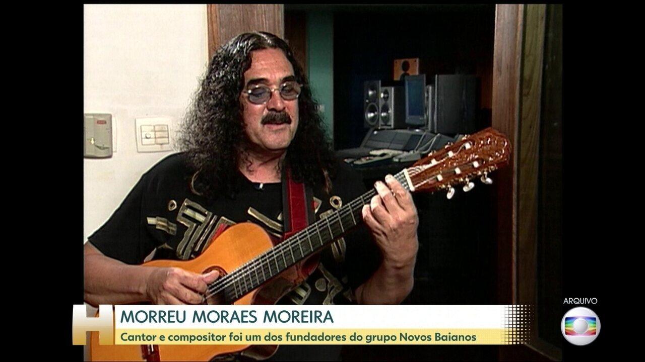 Cantor Moraes Moreira morre aos 72 anos