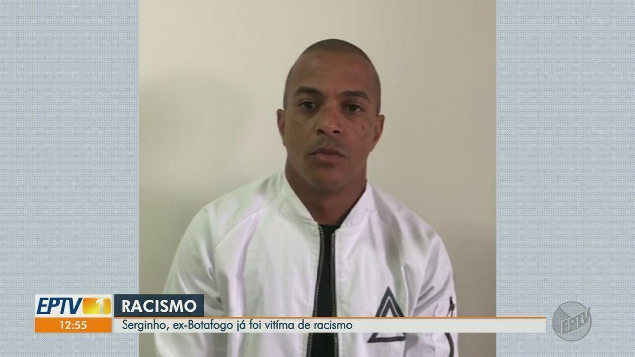 Serginho, ex-Botafogo,  já foi vítima de racismo