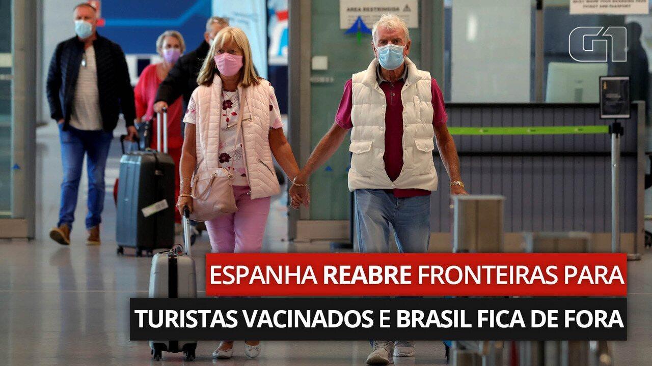 VÍDEO: Espanha reabre fronteiras para turistas vacinados e Brasil fica de fora