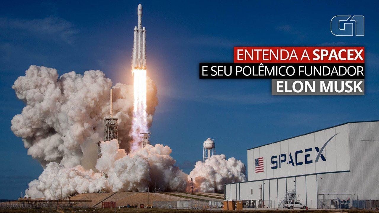 SpaceX: 10 pontos sobre a companhia e seu polêmico fundador, Elon Musk